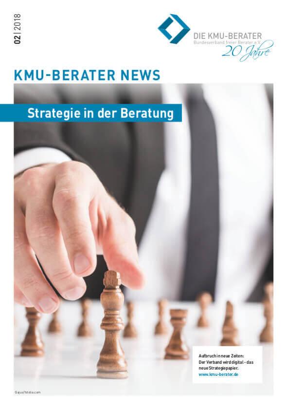 2018 02 kmu berater magazin strategie in der beratung