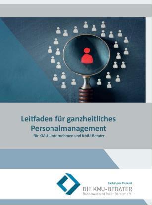 """Buch """"Leitfaden für ganzheitliches Personalmanagement - für KMU-Unternehmen und KMU-Berater"""""""